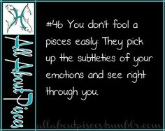 Unless they are in love with you, but even then, you can only fool them for so long.