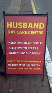 Bar sign... Husband Day Care Center