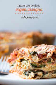 the perfect #vegan lasagna | RECIPE on hotforfoodblog.com