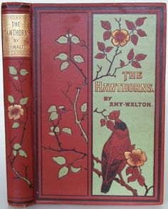 The Hawthorns: A Story About Children. Amy Walton. Blackie & Son, Ltd. c1895. First edition.