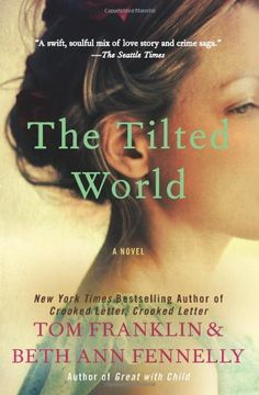 Page Turners Book Club read for June: The Tilted World: A Novel by Tom Franklin