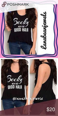 💐✨ Black scoop neck tank❤️ Becky with the good hair💋 Cute tank with trendy Beyoncé saying✨   True to size with a loose fit!😘  100% RAYON Tops Tank Tops