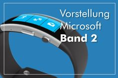 Micorsoft Band 2 Fitness Armband Vorstellung Microsoft Band, Arm Workout With Bands, Fitness Armband, Fiction