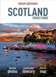 Insight Guides: Inspiring your next adventure A rich and varied country, Scotland offers everything from historical sights and world-class museums and galleries to some of the most beautiful scenery i