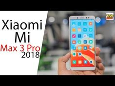 Xiaomi Mi Max 3 Pro Launch Date