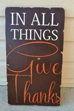 give thanks fall signs fall decor typography word art brown and orange home decor housewarming porch decor distressed wood sign hand painted by savannah