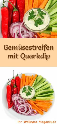 Rezept für knackige Gemüsestreifen mit Quarkdip mit viel Eiweiß - und weitere leckere Magerquark-Rezepte zum Abnehmen ...