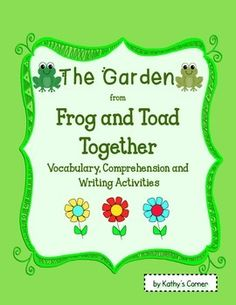 """Frog and Toad Together - Activities for """"The Garden"""