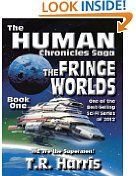 Free Kindle Books - Science Fiction - SCIENCE FICTION - FREE - The Fringe Worlds (The Human Chronicles - Book One)