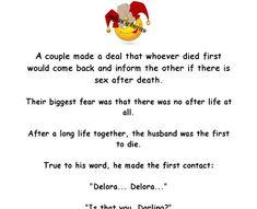 The Husband Is Enjoying The After-Life - #humor #joke #adult #lol #humor #funny