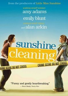 """Sunshine Cleaning (2008)-watched with Clearplay-this is one of those films that, once the credits roll, you think-""""What a waste of time..."""" I love Amy Adams and Emily Blunt, but this film was hideous. It had way too many subplots, you did not care about the characters, and it tried too hard to be a quirky dark comedy. Not recommended whatsoever. 5 out of 10 stars."""