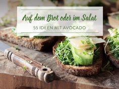 55 Avocado-Rezepte für jede Jahreszeit