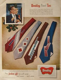 """For me who have modern fashion ideas."" These adverts for Wembley's bold patterned ties are from Modern Fashion, Vintage Fashion, Mens Fashion, Fashion Ideas, Vintage Advertisements, Vintage Ads, Retro Ads, Fashion Marketing, Antique Clothing"
