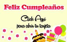 Click aqui para abrir tu tarjeta! Facebook, Home Decor, Texts, Happy Birthday Text, Happy Birthday Cards, Birthday Cards, Birthday Msgs, Happiness, Decoration Home