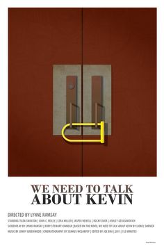 We Need to Talk About Kevin  Anyone who's seen the film...this is an extremely haunting poster