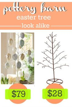 If you don't have the time to make a DIY Easter Tree, here's a much less expensive version of the Pottery Barn Easter Tree.