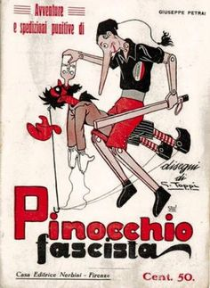 Adventures and punitive expeditions of the fascist Pinocchio