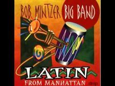 Bob Mintzer Big Band - New Mambo