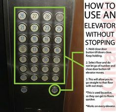 How to use an elevator so you get to your destination without stopping