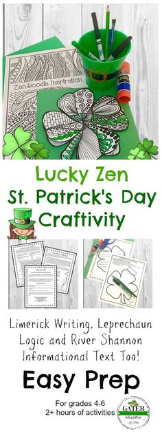 Looking for some St. Pattys Day fun in your upper elementary classroom?Try this engaging 2+ hours worth of St. Patricks Day activities, which include a craft, limerick writing prompt, Leprechaun logic puzzle, zen art, and a River Shannon reading passage.Student outlines and teacher directions are included.Fourth, fifth and sixth grade students will be challenged! Great for GATE, homeschool  or high ability learners as well!! Bonus Shamrock printables for decor are included as well