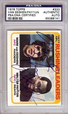 Walter Payton & Mark Van Eeghen Autographed/Hand Signed 1978 Topps Card PSA/DNA Slabbed #65088141 by Hall of Fame Memorabilia. $228.95. This is a hand signed Walter Payton & Mark Van Eeghen 1978 Topps Card. This item has been authenticated and slabbed by PSA/DNA.