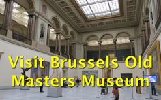 Things to do in Brussels – Visit the Musée Old Masters Museum