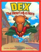 Superdog: The Heart of a Hero by Caralyn Buehner. Prairie Bud Winner 2006-2007. (Book cover used with permission from bn.com.)