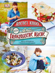Kochbuch von Rachel Khoo: Meine französische Küche