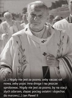 Poetry Quotes, Book Quotes, Pape Jeans, Papa Juan Pablo Ii, Polish Words, Weekend Humor, Plus Belle Citation, Pope John Paul Ii, God Loves Me