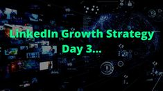 LinkedIn Growth Strategy | Day 3 Update