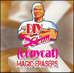 DIY Magic erasers and cleaning tips using them