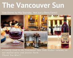 Krause Berry Farms & Estate Winery makes the Side Dishes Column in the Vancouver Sun by Mia Stainsby