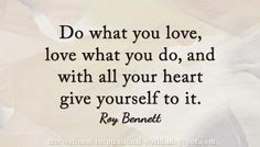 Do what you love, and love what you do! @InspiringThinkn  #quote