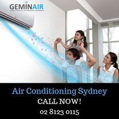 Looking For Air Conditioning Sydney Call Geminair Solutions For