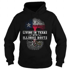 Cool 005-LIVING IN TEXAS WITH ILLINOIS ROOTS T shirt