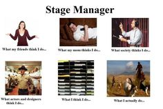 Stage Managers #WhatIDoMeme