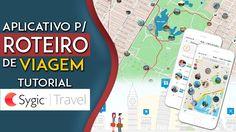 Aplicativos para roteiro de viagem - TUTORIAL SYGIC TRAVEL