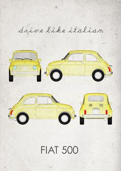 Drive like Italian. Fiat 500. Wall Art. Car Graphic. by jbFARM