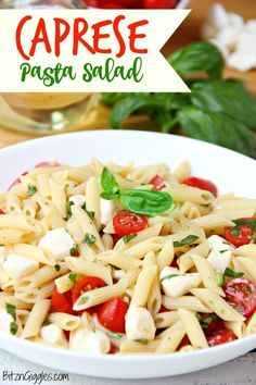 Caprese Pasta Salad - A quick and easy salad with fresh tomatoes, mozzarella and basil! Yum! #caprese #pasta  #tomatoes #pastasalad #sidedish #summerrecipes