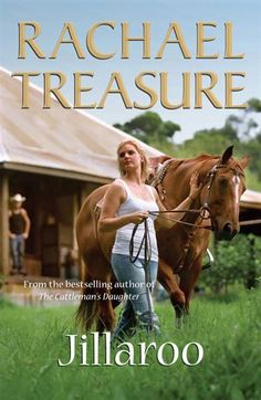 Booktopia has Jillaroo by Rachael Treasure. Buy a discounted Paperback of Jillaroo online from Australia's leading online bookstore. Book Club Books, The Book, My Books, Australian Authors, Her World, Animal Party, Bestselling Author, Books Online, Book Worms