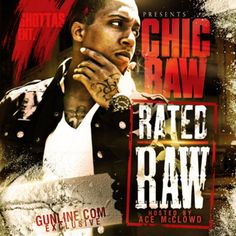 Chic Raw - Rated Raw (2010)
