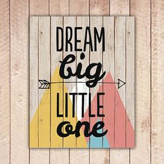 Nursery Printable, Dream Big Little One, Nursery Art, Tribal Wood Nursery Decor, Instant Download, Black and White DBLO on Etsy, $5.00