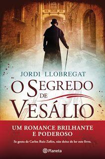 Livros e marcadores: Passatempo: O Segredo de Vesálio de Jordi Llobrega...