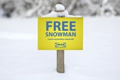 Ohhhh, IKEA! (FREE SNOWMAN - Some assembly required).
