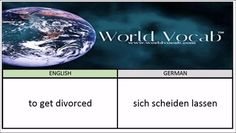 to get divorced - sich scheiden lassen German Vocabulary Builder Word Of The Day #189 ! Full audio practice at World Vocab™! https://video.buffer.com/v/5818a2c8819b06b6315ad90c