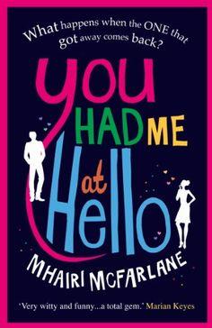 You Had Me At Hello de Mhairi McFarlane https://www.amazon.es/dp/B008B0SRXI/ref=cm_sw_r_pi_dp_x_tKN7xbQ98GJTK