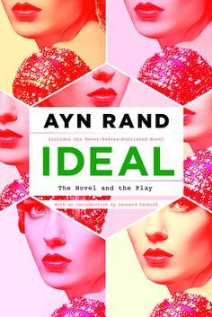 Ayn Rand's Early Novel 'Ideal' To Be Published After 80 Years - Speakeasy - WSJ