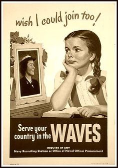 WAVES RECRUITING POSTER, WWII, WOMEN WHO SERVED