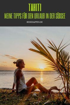 Die besten Tahiti Tipps für eine Reise nach Französisch-Polynesien: Die schönsten Sehenswürdigkeiten, Aktivitäten, Hotels auf Tahiti & echte Geheimtipps.    #Tahiti #Polynesien #Südsee #Urlaub #FranzösischPolynesien Wanderlust, What Inspires You, Travel Agency, Beautiful Islands, Beaches, Have Fun, In This Moment, Life, Viajes