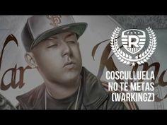 Cosculluela - No Te Metas (Warkingz)